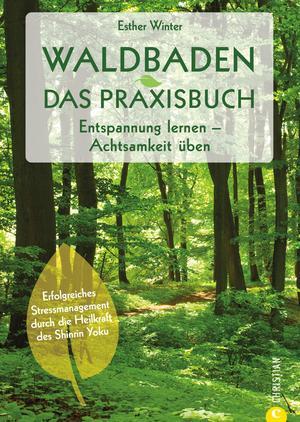 Waldbaden. Das Praxisbuch