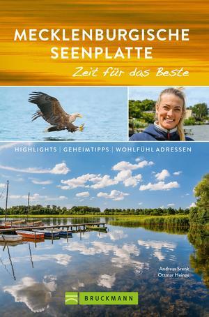 Bruckmann Reiseführer Mecklenburgische Seenplatte: Zeit für das Beste