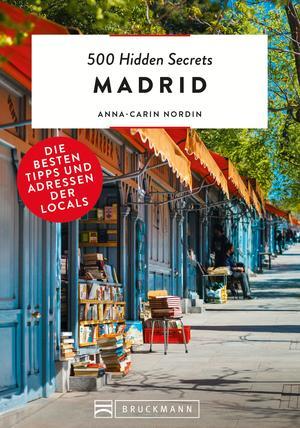 500 Hidden Secrets Madrid