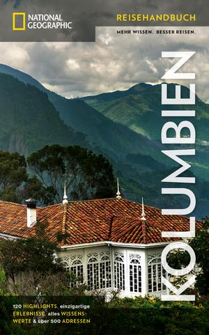 NATIONAL GEOGRAPHIC Reisehandbuch Kolumbien