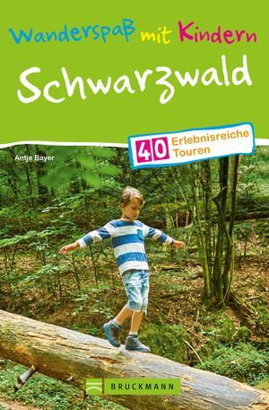 Bruckmann Wanderführer: Wanderspaß mit Kindern Schwarzwald.