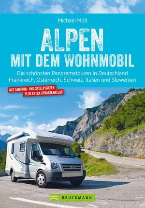 Alpen mit dem Wohnmobil: Die schönsten Panoramatouren.