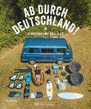 Reise-Bildband: Auf Abwegen. 15 Touren mit dem Bulli durch Deutschland.