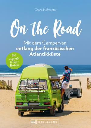 On the Road - Mit dem Campervan entlang der französischen Atlantikküste. 21-Tage-Rundreise
