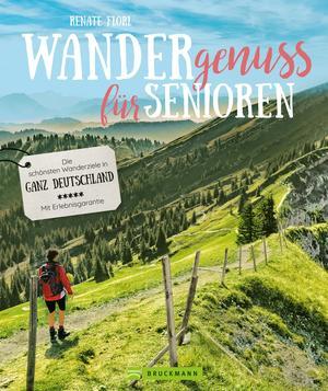 Wandergenuss: Die schönsten Wanderziele für Senioren in Deutschland.
