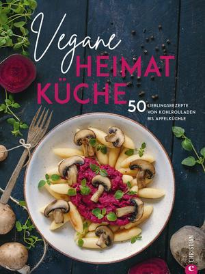 Kochbuch: Vegane Heimatküche