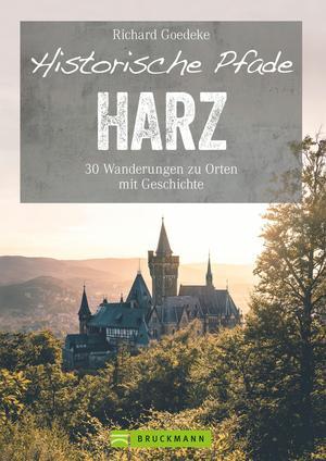 Historische Pfade Harz
