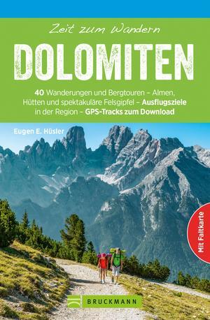Bruckmann Wanderführer: Zeit zum Wandern Dolomiten
