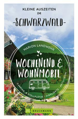 Wochenend und Wohnmobil - Kleine Auszeiten im Schwarzwald