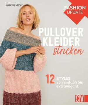 Fashion Update: Pullover-Kleider stricken