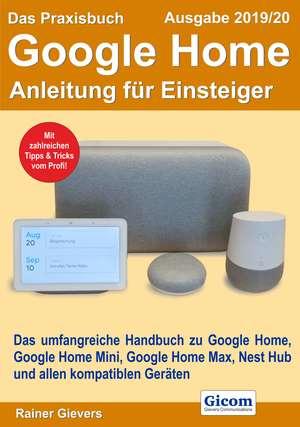 ¬Das¬ Praxisbuch Google Home