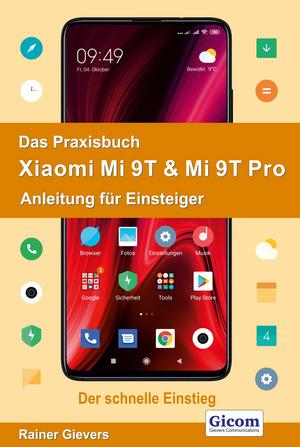 ¬Das¬ Praxisbuch Xiaomi Mi 9T & Mi 9T Pro