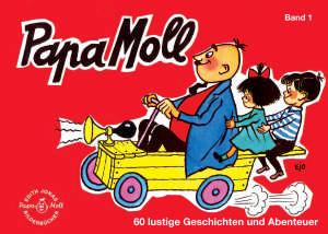 Papa Moll, Band 1