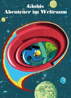 Globis Abenteuer im Weltraum