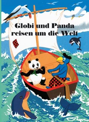 Globi und Panda reisen um die Welt