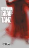 Vergrößerte Darstellung Cover: Grabtanz. Externe Website (neues Fenster)