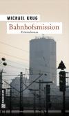 Vergrößerte Darstellung Cover: Bahnhofsmission. Externe Website (neues Fenster)