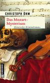 Vergrößerte Darstellung Cover: Das Mozart-Mysterium. Externe Website (neues Fenster)