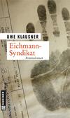 Vergrößerte Darstellung Cover: Eichmann-Syndikat. Externe Website (neues Fenster)