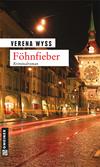 Vergrößerte Darstellung Cover: Föhnfieber. Externe Website (neues Fenster)