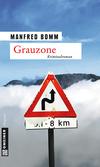 Vergrößerte Darstellung Cover: Grauzone. Externe Website (neues Fenster)