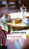 Vergrößerte Darstellung Cover: Lenauwahn. Externe Website (neues Fenster)