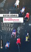 Vergrößerte Darstellung Cover: Brüllbeton. Externe Website (neues Fenster)