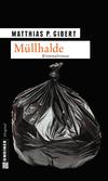 Vergrößerte Darstellung Cover: Müllhalde. Externe Website (neues Fenster)
