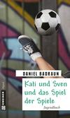 Vergrößerte Darstellung Cover: Kati und Sven und das Spiel der Spiele. Externe Website (neues Fenster)