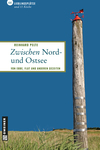Vergrößerte Darstellung Cover: Zwischen Nord- und Ostsee. Externe Website (neues Fenster)