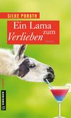 Vergrößerte Darstellung Cover: Ein Lama zum Verlieben. Externe Website (neues Fenster)