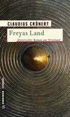 Vergrößerte Darstellung Cover: Freyas Land. Externe Website (neues Fenster)