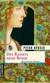 Vergrößerte Darstellung Cover: Des Kaisers neue Braut. Externe Website (neues Fenster)