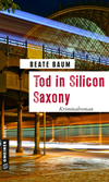 Tod in Silicon Saxony