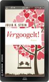 Vergrößerte Darstellung Cover: Vergoogelt!. Externe Website (neues Fenster)