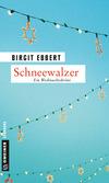 Vergrößerte Darstellung Cover: Schneewalzer. Externe Website (neues Fenster)