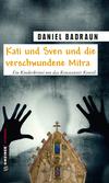 Kati und Sven und die verschwundene Mitra
