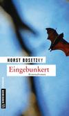 Vergrößerte Darstellung Cover: Eingebunkert. Externe Website (neues Fenster)