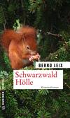 Vergrößerte Darstellung Cover: Schwarzwald Hölle. Externe Website (neues Fenster)