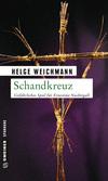 Vergrößerte Darstellung Cover: Schandkreuz. Externe Website (neues Fenster)