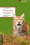 Vergrößerte Darstellung Cover: Harz, aber herzlich. Externe Website (neues Fenster)