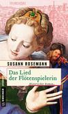 Vergrößerte Darstellung Cover: Das Lied der Flötenspielerin. Externe Website (neues Fenster)