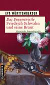 Das Sonnenwirtle - Friedrich Schwahn und seine Braut