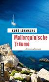Vergrößerte Darstellung Cover: Mallorquinische Träume. Externe Website (neues Fenster)
