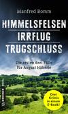 Himmelsfelsen / Irrflug / Trugschluss
