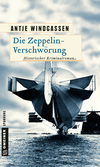 Vergrößerte Darstellung Cover: Die Zeppelin-Verschwörung. Externe Website (neues Fenster)