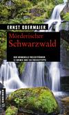 Vergrößerte Darstellung Cover: Mörderischer Schwarzwald. Externe Website (neues Fenster)