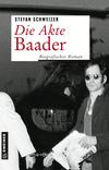 Vergrößerte Darstellung Cover: ¬Die¬ Akte Baader. Externe Website (neues Fenster)