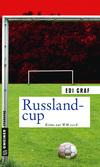 Vergrößerte Darstellung Cover: Russlandcup. Externe Website (neues Fenster)