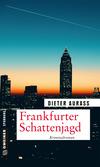 Vergrößerte Darstellung Cover: Frankfurter Schattenjagd. Externe Website (neues Fenster)